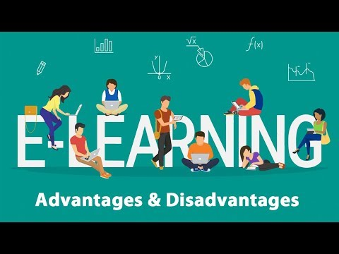 Advantages and Disadvantages of E learning