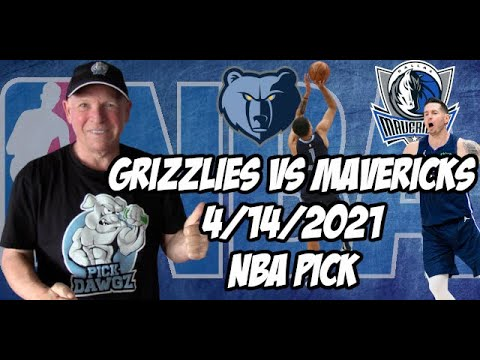 Memphis Grizzlies vs Dallas Mavericks 4/14/21 Free NBA Pick and Prediction NBA Betting Tips