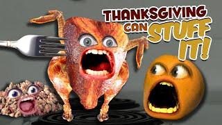 Annoying Orange - Thanksgiving Can Stuff It!