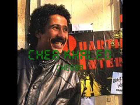 Ya Chebba—Cheb Khaled