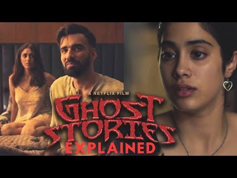 Ghost Stories (2020) Netflix Movie - ENDING EXPLAINED & STORY ANALYSIS | Janhvi | Sobhita | Mrunal