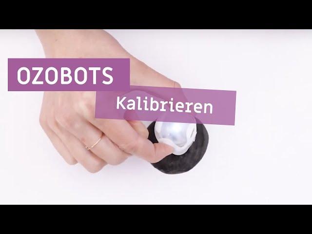 Ozobots - Kalibrieren