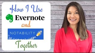 How I Use Notability and Evernote Together
