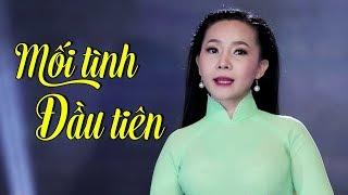 MỐI TÌNH ĐẦU TIÊN - NGỌC KIỀU OANH | NHẠC TRỮ TÌNH BOLERO HAY NHẤT MV HD