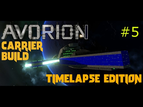 Avorion #5 Carrier Build Timelapse