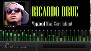 Ricardo Drue - Vagabond (Flair Skirt Riddim) [Soca 2014]