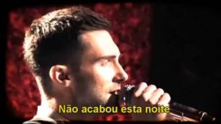 Maroon 5 - Won't Go Home Without You Legendado