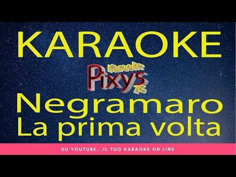 Negramaro - La prima volta Karaoke