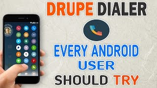 Drupe Dialer - A Dialer Every Android User Should Try screenshot 2