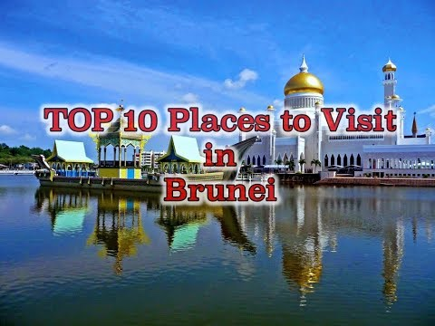 TOP 10 Places to Visit in Brunei