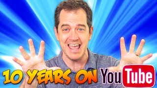 10 YEARS ON YOUTUBE!!!!!