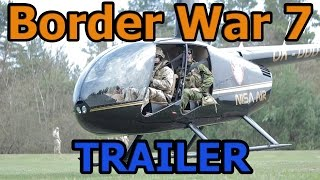 Border War 7 Operation Skylance Trailer 2015 Airsoft Game