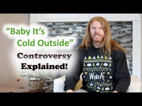 Baby It's Cold Outside Controversy Explained - Ultra Spiritual Life episode 139