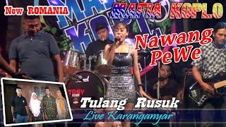 Download Mp3 08 Tulang Rusuk # Nawang Pw # New Romania