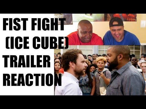 FIST FIGHT (ICE CUBE) TRAILER REACTION