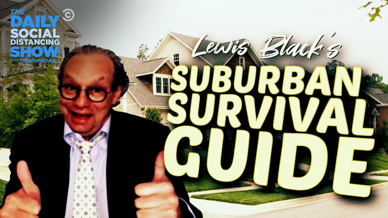 Download Lewis Black's Survival Guide for New Yorkers Stuck in Suburbia | The Daily Social Distancing Show