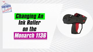 How to Change Ink Roller on the Monarch 1136 2-Line Labeler Gun