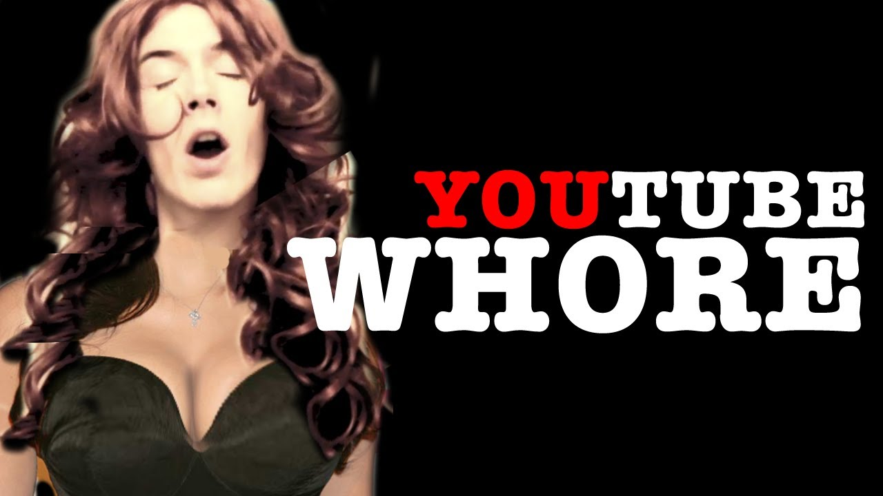 Youtube whore