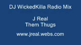 J Real - dj wicked killa mixtape ft. jreal, em, bone thugs, mystikal