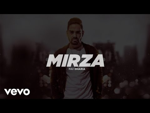 Pav Dharia - Mirza (Full Video)