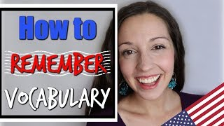 Remember Vocabulary Fast: TOP 10 TIPS