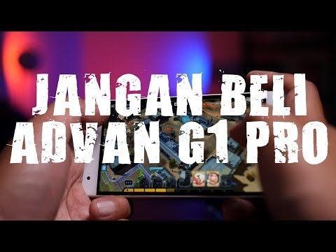 Review Advan G1 Pro : JANGAN BELI