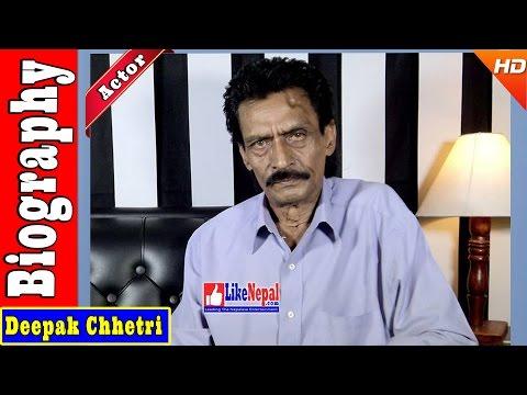 Deepak Chhetri - Nepali Actor Biography Video, Movies