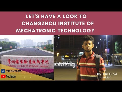 let's have a look TO  changzhou institute of mechatronic technology | by siRONYbd