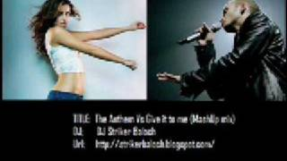 Dj Striker Baloch - The Anthem Vs Give it to me (Mash up Mix).wmv