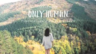 Trademark - Only Human (Tiesto & Don Diablo x Codeko)