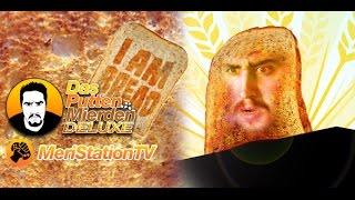 Das Putten Mierden Deluxe 2x14: I am Bread