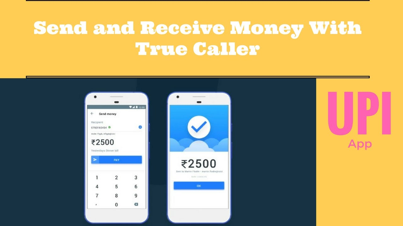 Now Send Money Using Truecaller Only For Indian Users