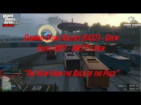 GTA 5 - Crew Event #017 - Cunning Stunt Racers (FAST) Crew - DWinchester77's View (UPDATED)