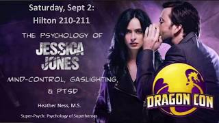 Jessica Jones: Mind Control, Gaslighting, & PTSD | DRAGON*CON