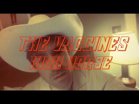 The Vaccines - High Horse (Cosy Karaoke)