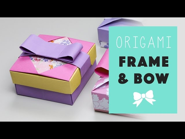 Origami Frame & Bow for Mix & Match Gift Box ♥︎ Tutorial ♥︎ DIY ♥︎