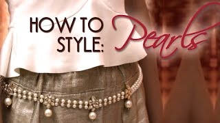 How To Style: Pearls   Trend Takeout
