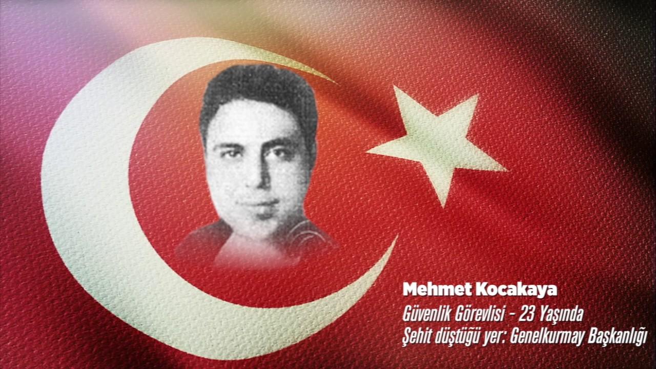 15 Temmuz Şehidi Mehmet Kocakaya