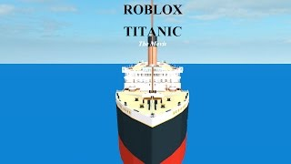 ROBLOX Titanic: A Movie