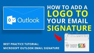 HOW TO ADD A LΟGO TO YOUR EMAIL SIGNATURE | Microsoft Outlook Tutorial