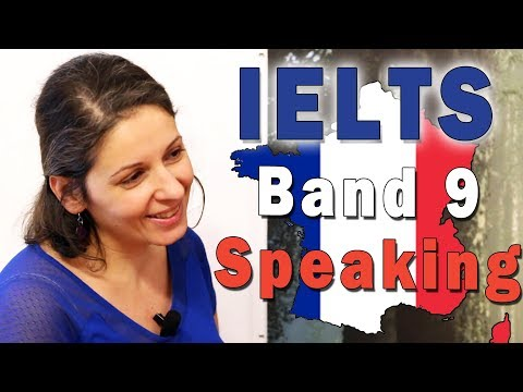IELTS Speaking Band 9 - France With Subtitles - FULL