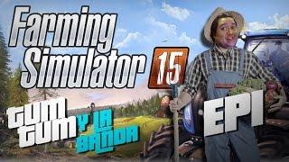 Farming Simulator 2015: Noob mas Hardcore S. A. Ep. 1