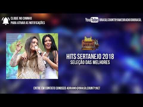 Hits Sertanejo 2018 - As Melhores Músicas do Sertanejo Universitário