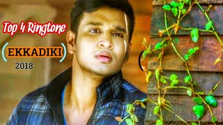 Top 4 Ekkadiki Romantic Ringtone - Bgm || Ekkadiki Background Music || Ekkadiki Romantic Ringtone