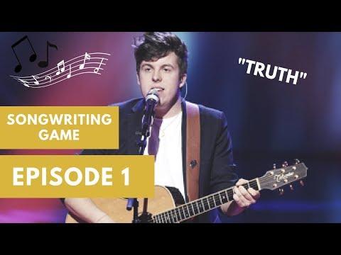 Songwriting Game Episode 1 - Alex Preston (TRUTH)