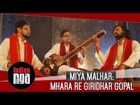 Miya Malhar: Mhara Re Giridhar Gopal | Best of Indian Classical Music