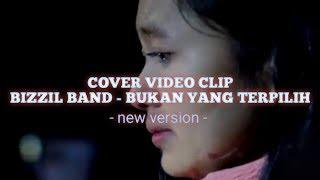 Bizzil Band - Bukan Yang Terpilih new version ( OFFICIAL MUSIC VIDEO )