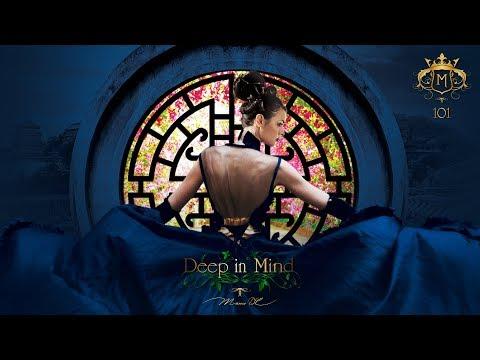 Best Of Deep In Mind Vol.101 By Manu DC [Dark Matter - Céline Dion - Maroon 5 - Maître Gims] [HD]