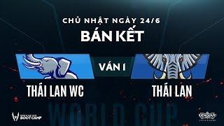 Bán kết BootCamp AWC Thái Lan WC vs Thái Lan - Ván 1 - Garena Liên Quân Mobile