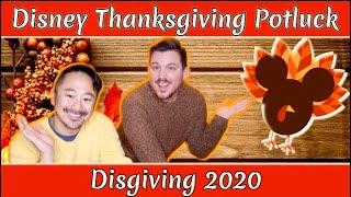 Disgiving 2020  Disney Thanksgiving Potluck Collab